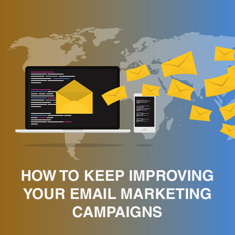 How-to-Keep-Improving-Your-Email-Marketing-Campaigns