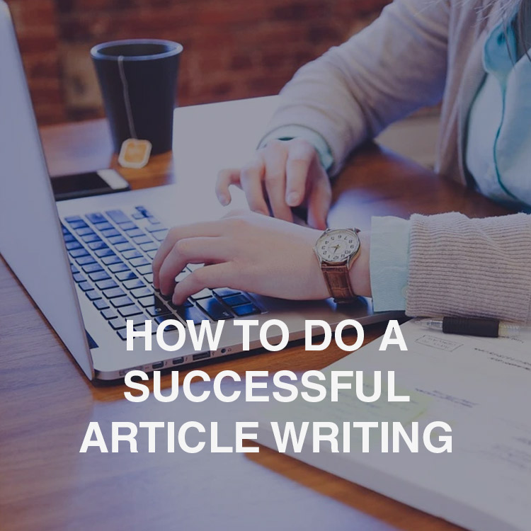 How-to-do-a-Successful-Article-Writing